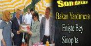 Bakan Yardımcısı Enişte Bey Sinop'ta