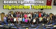 Beden Eğiticilerine Bilgilendirme Toplantısı Gerçekleştirildi