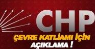 CHP'den Çevre Katliamı Açıklaması