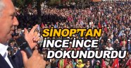 CHP'li Muharrem İnce Sinop'tan İnce İnce Dokundurdu!