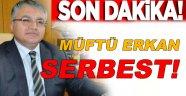 Erkan Serbest!