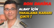 FETÖ sanığı eski Albay Çetinkaya hakkında yakalama kararı