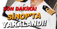 Fetöcü Binbaşı Sinop'ta Yakalandı!