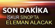 İŞKUR SİNOP'TA ELEMAN ALACAK