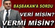 Karadeniz Başbakana O Hususu Sordu!