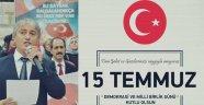 """MİDDER Başkanı Özçelik; """"15 Temmuz'u Unutturmayacağız"""""""