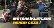 Motorsiklet denetiminde rekor ceza