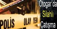 Otogar'da Silahlı Çatışma