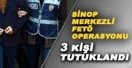 Sinop merkezli FETÖ/PDY operasyonu