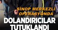 Sinop merkezli suç örgütü operasyonu