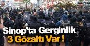 """Sinop NGS """"Halkın Katılımı Toplantısı"""" sonrası gerginlik"""