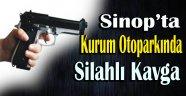SİNOP'TA SİLAHLI KAVGA 1 YARALI