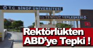 Sinop Üniversitesinden ABD'nin Yaptırım Kararına Tepki