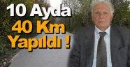 Sinop'ta 10 ayda 40 kilometre beton yol yapıldı