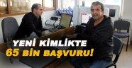 Sinop'ta 65 bin kişi çipli kimlik kartı başvurusu yaptı