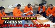 """Sinop'ta """"Bir Usta, Bin Usta Projesi"""" başladı"""