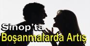 Sinop'ta Boşanmalarda Artış Var