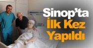 Sinop'ta ilk kez rahim kanseri ameliyatı yapıldı