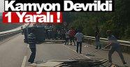 Sinop'ta kamyon devrildi 1 yaralı