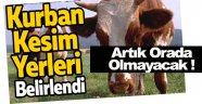Sinop'ta Kurban Kesim Yeri Değişti !