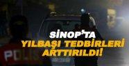 Sinop'ta Yılbaşı için tedbirler arttırıldı!