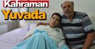Terör saldırısında yaralanan asker baba evine geldi