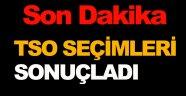 TSO SEÇİMİ SONA ERDİ !