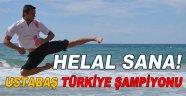 Ustabaş Türkiye Şampiyonu!