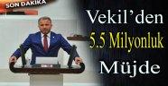 VEKİLDEN 5.5 MİLYONLUK MÜJDE !!!