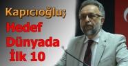 YÖK Başkanvekili Kapıcıoğlu: Hedef İlk 10