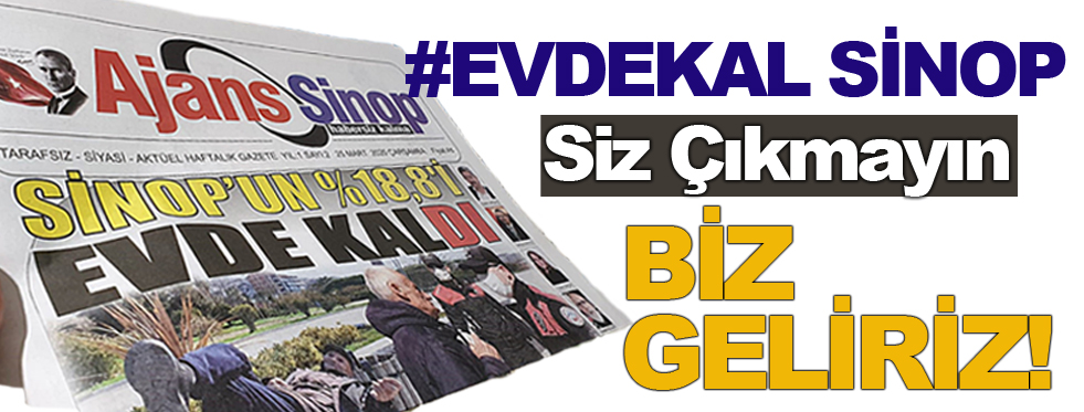 Ajans Sinop'tan Evlere Gazete Hizmeti!