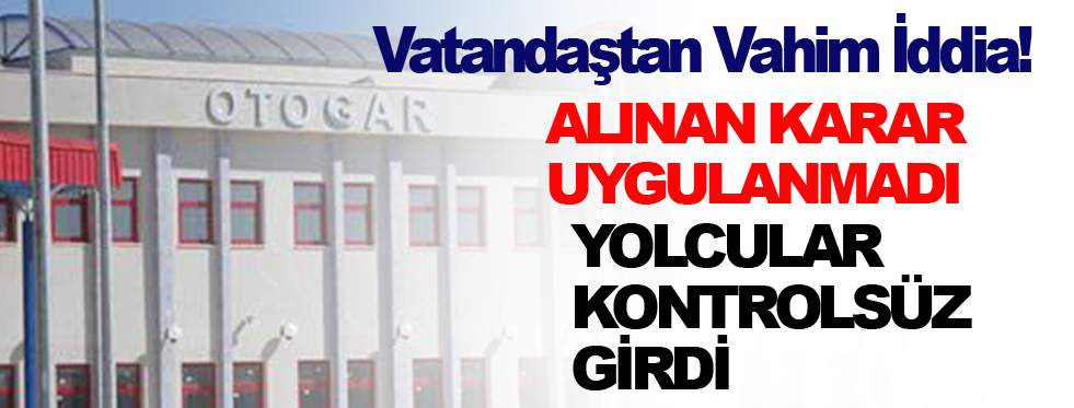 Sinop'a Gelen Yolcuların Sağlık Kontrolünden Geçirilmediği İddiası
