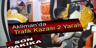 AKLİMAN'DA TRAFİK KAZASI 2 YARALI deniz Özen  deniz Özen