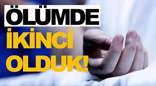 MUTLU KENT KABA ÖLÜMDE İKİNCİ OLDU!