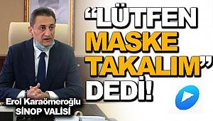 Yeni Vali Karaömeroğlu'ndan;