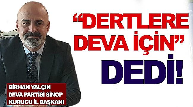 DERTLERE DEVA İÇİN DEDİ!