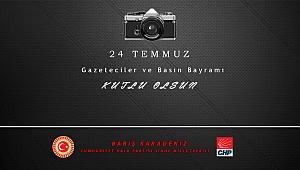 Karadeniz'den 24 Temmuz Gazeteciler ve Basın Bayramı Mesajı