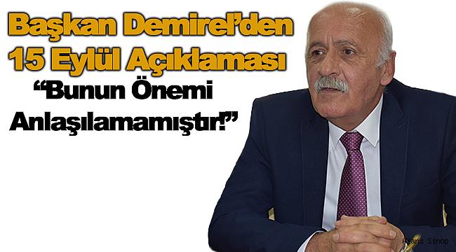 """Başkan Demirel; """"Bunun Önemi Anlaşılamamıştır!"""""""
