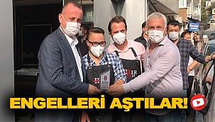 ENGELLERİ AŞTILAR!