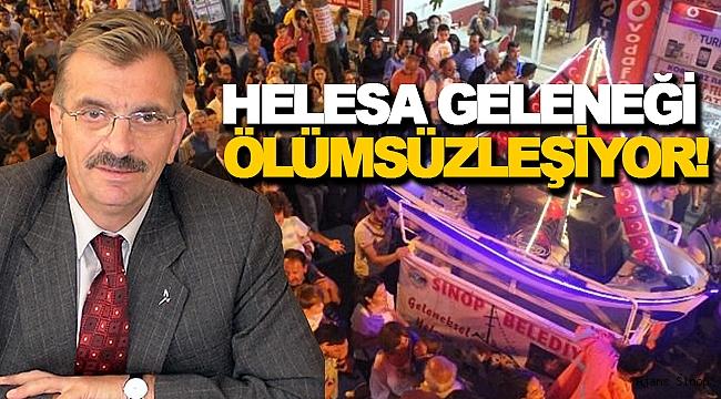 HELESA GELENEĞİ ÖLÜMSÜZLEŞİYOR!