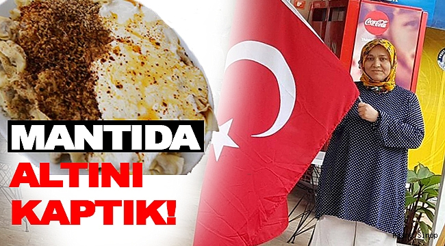 SİNOP MANTISI BİRİNCİ OLDU!