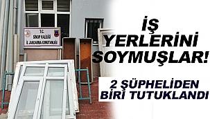 İŞ YERLERİNİ SOYMUŞLAR!