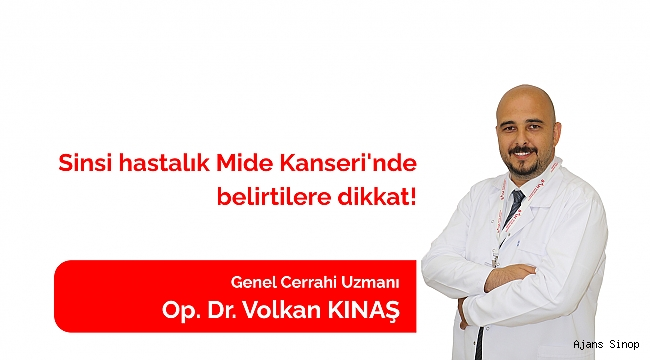 SİNSİ HASTALIK MİDE KANSERİ'NDE BELİRTİLERE DİKKAT!