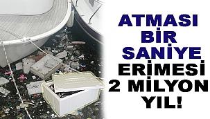 ATMASI BİR SANİYE, ERİMESİ 2 MİLYON YIL!