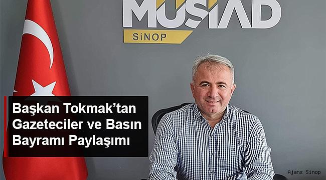 BAŞKAN TOKMAK'TAN GAZETECİLER VE BASIN BAYRAMI PAYLAŞIMI