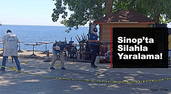 Sinop'ta çıkan tartışmada bir kişi silahla yaralandı.
