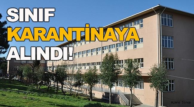Sinop'ta bir sınıfa karantina uygulandı!