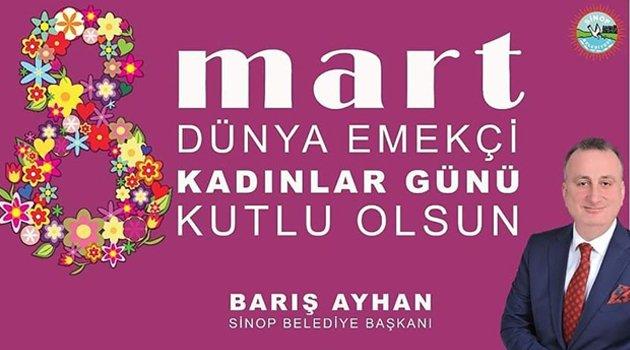 Başkan Ayhan'dan Kadınlar Günü Mesajı!
