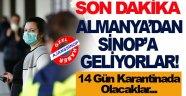 Karantina İçin Sinop'a Geliyorlar!