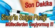 Sinop'ta Salgın Paniği !!!